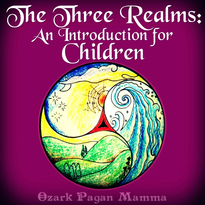 The Three Realms: An Introduction for Children