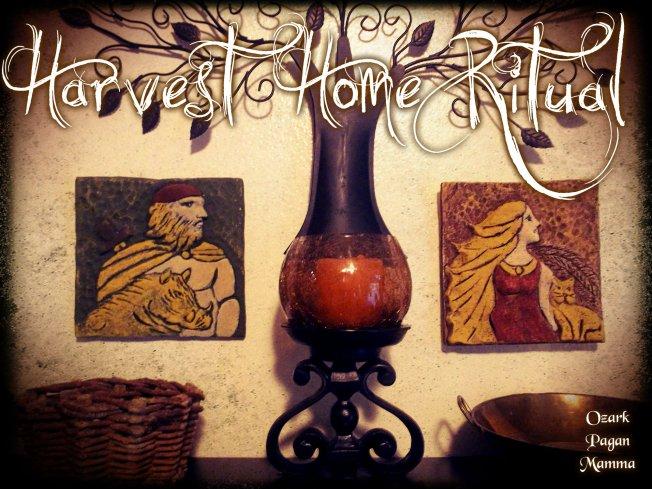 Harvest Home Ritual - Ozark Pagan Mamma