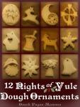 12 Nights of Yule DoughOrnaments