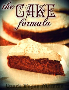 the cake formula | Ozark Pagan Mamma